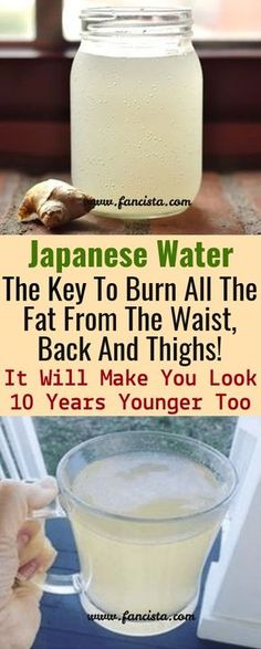 Japanese Water: The Key To Burn All The Fat From The Waist, Back And Thighs ! It Will Make You Look 10 Years Younger Too - Health Beauty Tips ginger water Diet Drinks, Healthy Drinks, Healthy Tips, Beverages, Get Healthy, Healthy Weight, Healthy Snacks, Healthy Man, Healthy Water