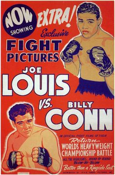One of the best heavyweight championship fights ever. The speed and cleaverness of Conn vs the power of Louis. The champ caught up with the contender in the and ko him. Wrestling Posters, Boxing Posters, Movie Posters, Room Posters, Film Poster, Joe Louis, Boxing Fight, Kick Boxing, Challenges