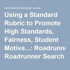 Using a Standard Rubric to Promote High Standards, Fairness, Student Motiva...: Roadrunner Search Discovery Service
