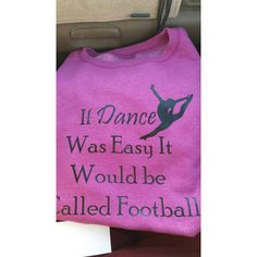 If Dance Was Easy It Would Be Called Football Crew Neck Sweatshirt ($18) ❤ liked on Polyvore featuring tops, hoodies, sweatshirts, grey, women's clothing, grey sweat shirt, crewneck sweatshirt, sweat shirts, grey top and crew neck tops