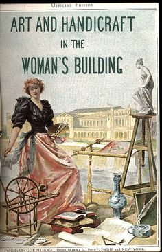 Art and Handicraft in the Woman's Building of the World's Columbian Exposition, Chicago, 1893 edited by Maud Howe Elliott. Paris, New York: Boussod, Valadon & Co., 1893