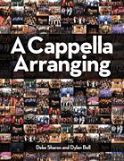 Deke Sharon and Dylan Bell - A Cappella Arranging. With these names on the cover, this is a no-brainer. In their own words, it's meant to be the definitive work on a cappella arranging. Release date 16 Oct 2012. Hoping it will be made available in Europe as well. $29.99