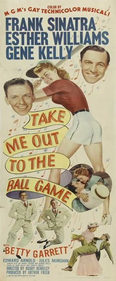 Take Me Out to the Ballgame (1949) Esther Williams, Frank Sinatra, Gene Kelly