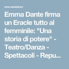 """Emma Dante firma un Eracle tutto al femminile: """"Una storia di potere"""" - Teatro/Danza - Spettacoli - Repubblica.it"""