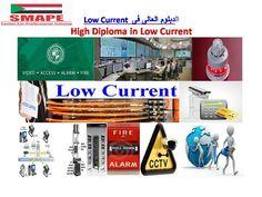 الدبلوم العالى فى Low Current – High Diploma in Low Current ( DLC)