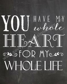 You Have My Whole Heart Quote - Chalkboard Style Printable - Digital File - Wall Art