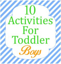 10 Activities For Toddler Boys www.iheartartsncrafts.com