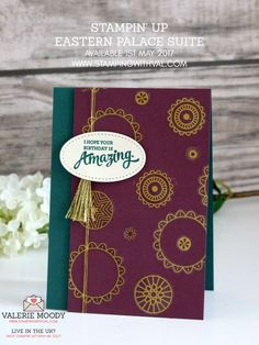 Stampin Up UK - Cards, Tutorials and Ideas from Stamping With Val - Shop Stampin Up UK Online Here 24/7 - Eastern Palace With Val Moody