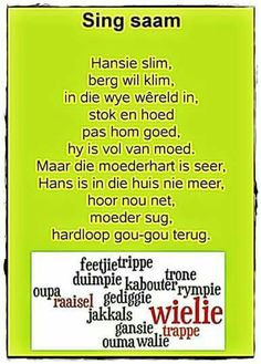 'Hansie slim, berg wil klim' Afrikaans rympie Rhyming Words For Kids, Kids Poems, Children Songs, Toddler Learning Activities, Kids Learning, Preschool Church Crafts, Animals Name In English, Storybook Party, Afrikaans Language