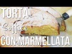 TORTA SOFFICE CON MARMELLATA - YouTube Biscotti, Banana Bread, Youtube, Desserts, Food, Fishing, Tailgate Desserts, Deserts, Essen