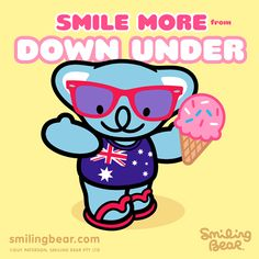 Smile More From Down Under    It's sunny and 73˚ here in Sydney, Australia today (not bad for the middle of winter)...    http://smilingbear.com/blog/smile-more-from-down-under    #smilingbear #smilemore #koala #koalabear #bear #koalified #koalification #smile #smiling #happy #cute #kawaii #australia #sydney #beach #art #fashion #design #illustration #characterdesign #fun #iphonesia #japan #kawaiigurls #kawaiioftheday #downunder #oz #icecream #southerncross #flipflops #thongs