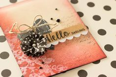 Hello,+Gorgeous! - Scrapbook.com - Card created using a distress ink background and some stamping with gesso. Washi tape flower and some Sizzix-embossed acetate.