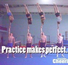 I LOVE CHEER but practice doesnt make perfect it makes it better