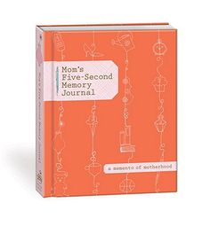 A five second baby book for moms - when five seconds is all you've got