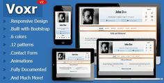 Voxr - Responsive vCard Personal Template . Voxr is a Responsive vCard Personal Template for your personal and professional online vCard. It is made so that it will work with any device such as mobile, desktop , tablet and more without you touching
