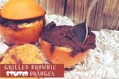 Campfire Food: Grilled Brownie Stuffed Oranges