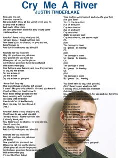 """Justin Timberlake Cry Me A River Sheet-""""you don't have to say what you did/I a already know..."""""""
