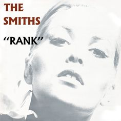 Rank / The Smiths