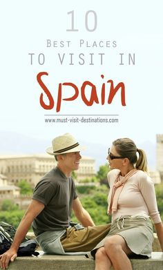 10 Best Places to Visit in Spain #Spain #travel