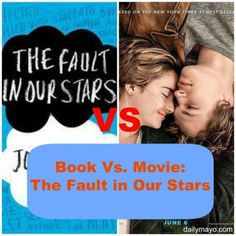 Book Vs. Movie: The Fault in Our Stars Both were amazing in my opinion!! :) I was pleasantly surprised with the movie after reading the book first!