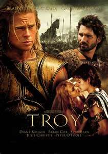Troy. I know this movie is historically inaccurate, but I love the action and intensity of this movie.