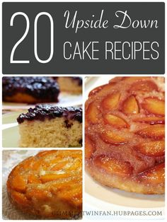 20 Upside Down Cake Recipes including pineapple upside-down cake, apricot upside-down cake and blueberry upside-down cake