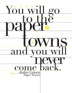 Funny Funny additionally Paper Towns besides 58101997432 moreover Let It Snow besides The Fault In Our Stars Okay Okay. on paper towns quotes