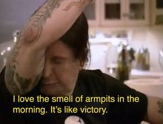 Don't ever label something as a success unless you've smelled it and it smells like armpit. Lol Ozzy-isms