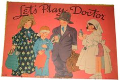 Let's Play Doctor, uncut paper doll book Saalfield Publishing 1936 Artists. Bill and Corinne Bailey