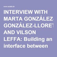 INTERVIEW WITH MARTA GONZÁLEZ-LLORET AND VILSON LEFFA: Building an interface between SLA and Technology