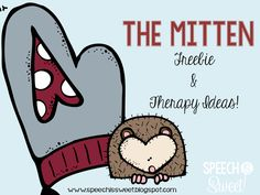 Therapy ideas and two FREEBIES for The Mitten!