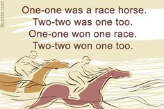 One-one was a race horse. Two-two was one too. One-one won one race. Two-two won one too.