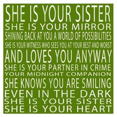Sister. ---quotes