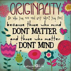 Be an original!