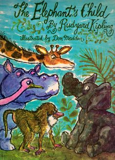 The Elephant's Child - written by Rudyard Kipling, illustrated by Don Madden (1968).