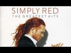 Simply Red  - The Greatest Hits  (Full Album)