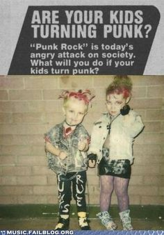 Are Your Kids Turning Punk? This is very funny! All kids should be punk. Soft Grunge, Grunge Style, Goth Style, Le Happy, Grunge Outfits, Steam Punk, Harajuku, Punks Not Dead, New Wave