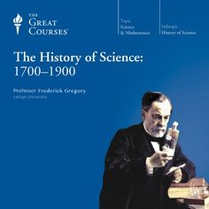May 4 $6.95 sale, The History of Science: 1700-1900 | [The Great Courses]