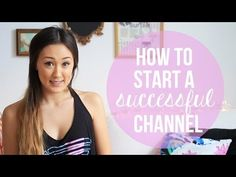 ▶ How To Improve/Start a Successful YouTube Channel   LaurDIY - YouTube