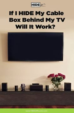 Our number one frequently asked question, how does the remote work if I decide to HIDE my cable box behind my TV by wall mounting it? We've got answers here. Lg Tv Wall Mount, Tv Mount With Shelf, Wall Mounted Tv, Cable Box Wall Mount, Mount Tv, Wall Tv, Hide Tv Cords, Hide Cables, Hide Wires