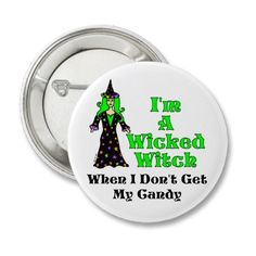 Even the most wicked of witches can be tamed with candy!