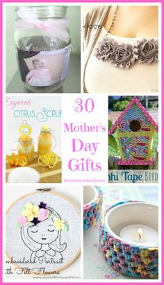 30 Mother's Day Gifts ~    Wonderful handmade gifts from whimsical birdhouses and jewelry to a beautiful vintage tray.     Link @:  http://thenymelrosefamily.com/2013/04/mothers-day-gifts.html
