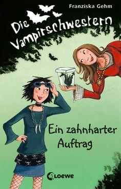 Die Vampirschwestern, Band 3  » Ein zahnharter Auftrag «