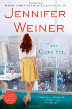Then Came You: A Novel by Jennifer Weiner, http://www.amazon.com/dp/1451617739/ref=cm_sw_r_pi_dp_HAa1pb1FF26D0