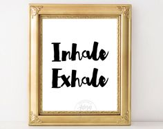 Inhale exhale print, yoga wall art, meditation, just breathe, inspirational quote, printable, instant download, poster, 11x14, 8x10, 5x7 by AdornMyWall on Etsy