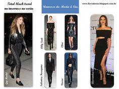 Total black é tendência de moda no Inverno e no verão 2017. Confira fashion looks das passarelas e das famosas no blog Universo da Moda & Cia.