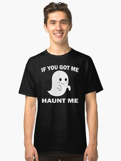 a funny design in halloween • Millions of unique designs by independent artists. Find your thing. My Essentials, Fan Shirts, I Got You, Funny Design, Chiffon Tops, Artists, Halloween, Unique, Mens Tops