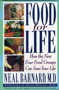 food for life. by, neal barnard.