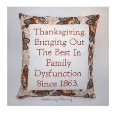 Funny Cross Stitch Pillow, Thanksgiving Pillow, Decorative Pillow, Thanksgiving Quote. $23.00, via Etsy.