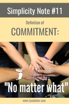 Simplicity Note #11 – Commitment   Lynn Baber